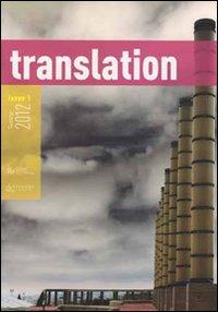 Translation. A transdisciplinary journal (2012). Vol. 1