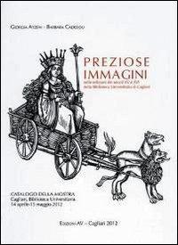 Perziose Immagini nelle Edizioni dei Secoli XV e XVI delle Biblioteca Universitaria di Cagliari