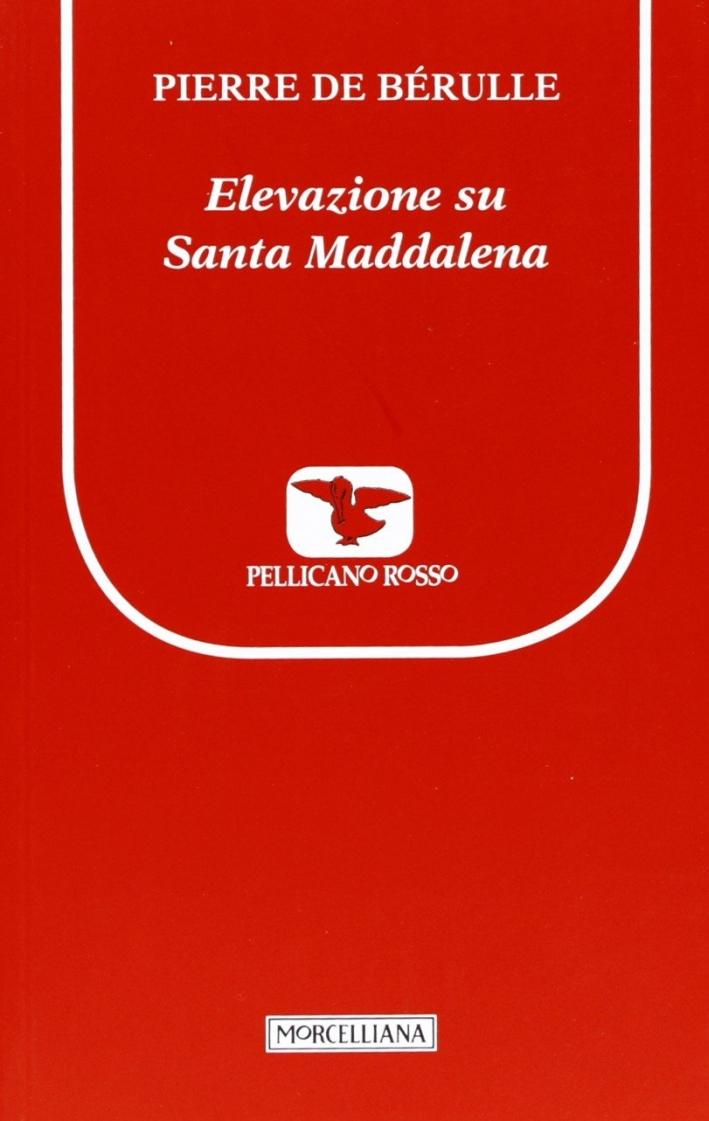 Elevazione su santa Maddalena
