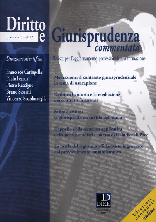 Diritto e giurisprudenza commentata (2012). Vol. 3