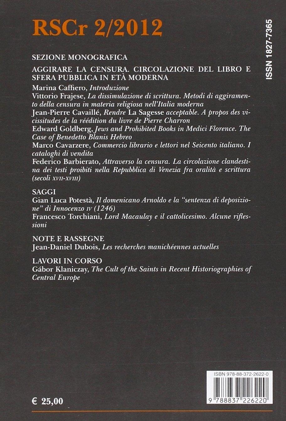 Rivista di storia del cristianesimo (2012). Vol. 2: Aggirare le censure. Circolazione del libro e opinione pubblica in età moderna