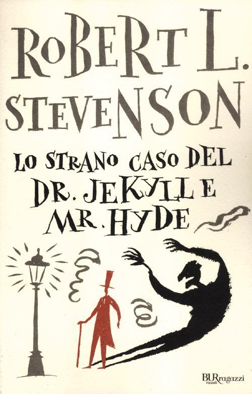 Lo strano caso del Dr. Jekyll e Mr. Hyde. Ediz. integrale.