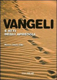 Vangeli e atti degli apostoli. Nuovo testo CEI