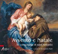 Avvento e Natale in compagnia di Sant'Antonio.