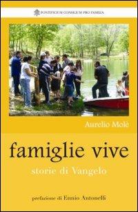Famiglie vive. Storie di vangelo.