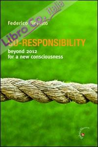 Co-responsability. Beyond 2012 for a new counsciousness.