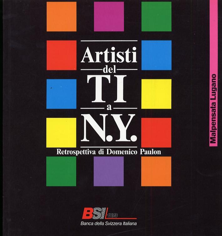 Artisti del Ticino a New York. Retrospettiva di Domenico Paulon