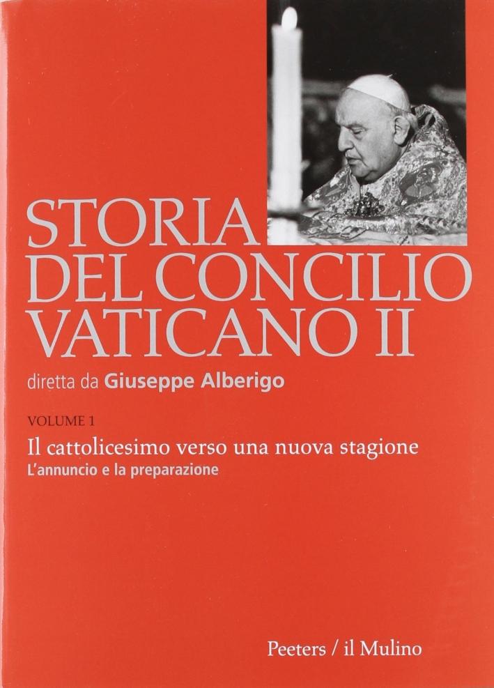 Storia del Concilio Vaticano II. Vol. 1: Il cattolicesimo verso una nuova stagione. L'annuncio e la preparazione (Gennaio 1959-settembre 1962)