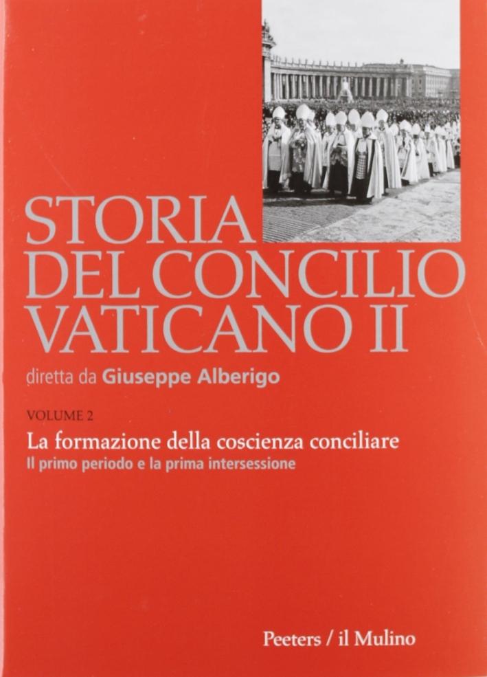 Storia del Concilio Vaticano II. Vol. 2: La formazione della coscienza conciliare. Il primo periodo e la prima intersessione (Ottobre 1962-settembre 1963)