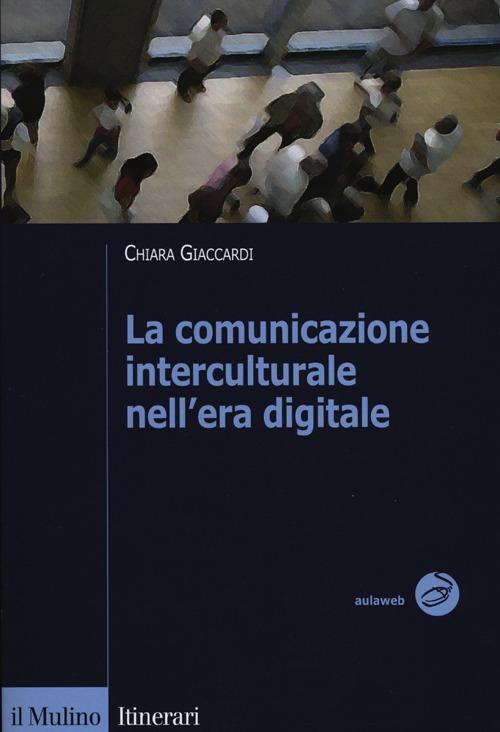 La comunicazione interculturale nell'era digitale