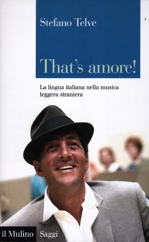 That's amore! La lingua italiana nella musica leggera straniera