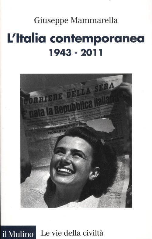 L'Italia contemporanea 1943-2011