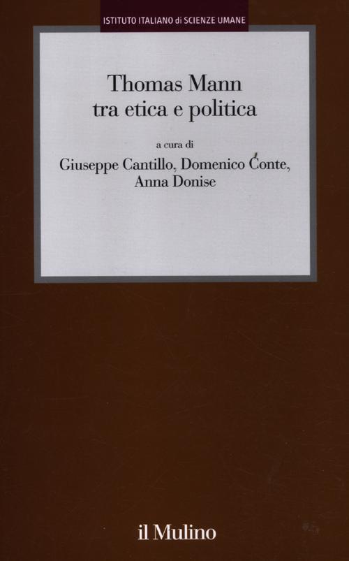 Thomas Mann tra etica e politica