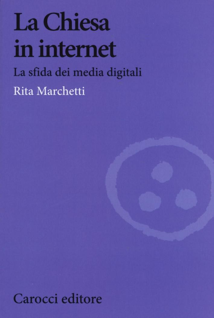 La Chiesa in Internet. La sfida dei media digitali