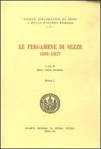 Le pergamene di Sezze (1181-1347). Testo italiano e latino
