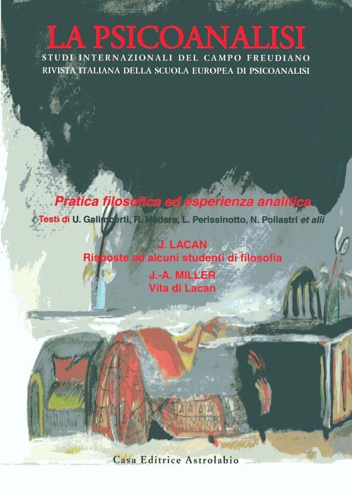 La psicoanalisi. Vol. 49: Pratica filosofica.