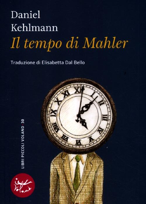 Il tempo di Mahler.