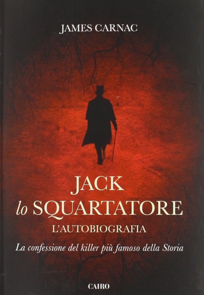 Jack lo squartatore. L'autobiografia.