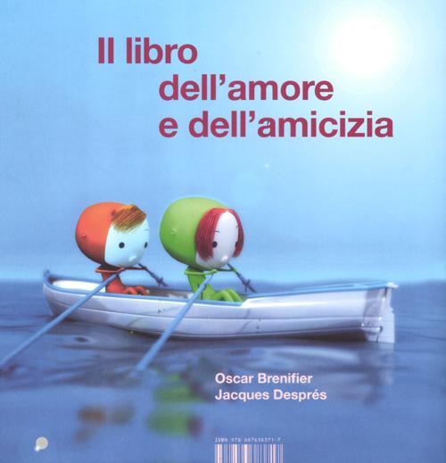 Il libro dell'amore e dell'amicizia.