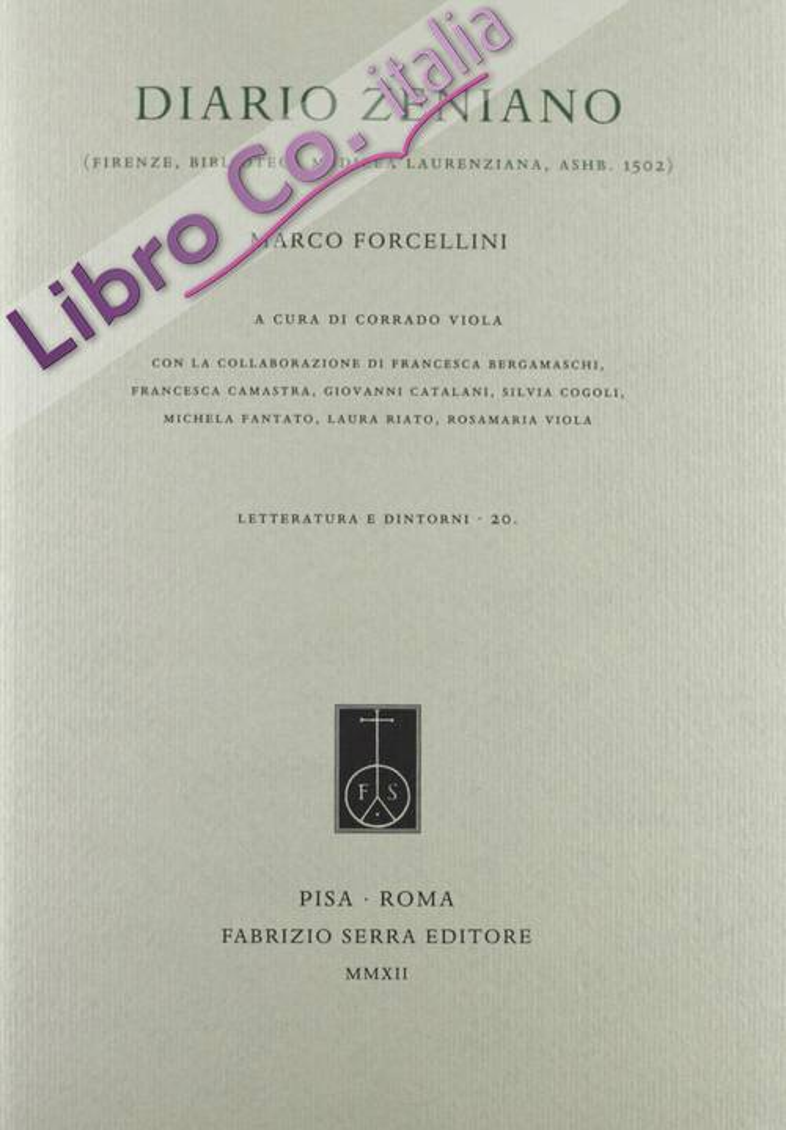 Diario zeniano (Firenze, Biblioteca Medicea Laurenziana, Ashb. 1502).