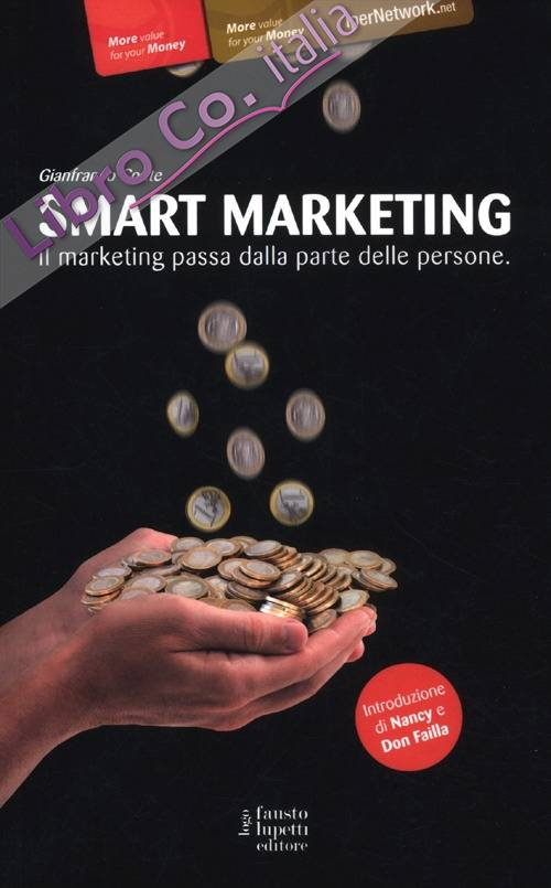 Smart marketing. Il marketing passa dalla parte delle persone.