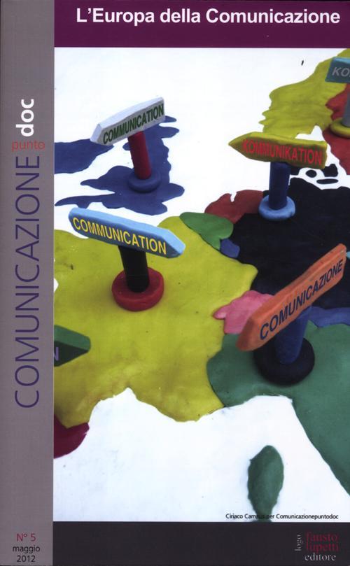 Comunicazionepuntodoc (2012). Vol. 5: L'Europa della comunicazione