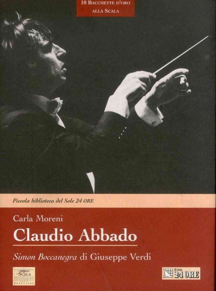 Claudio Abbado. Simon Boccanegra di Giuseppe Verdi. [con CD-rom].