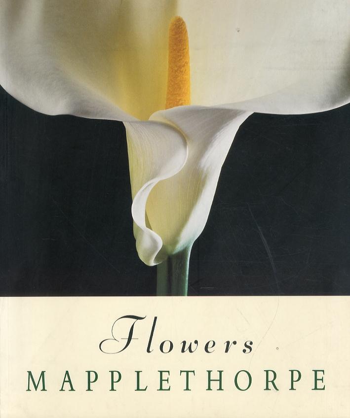Flowers. Mapplethorpe