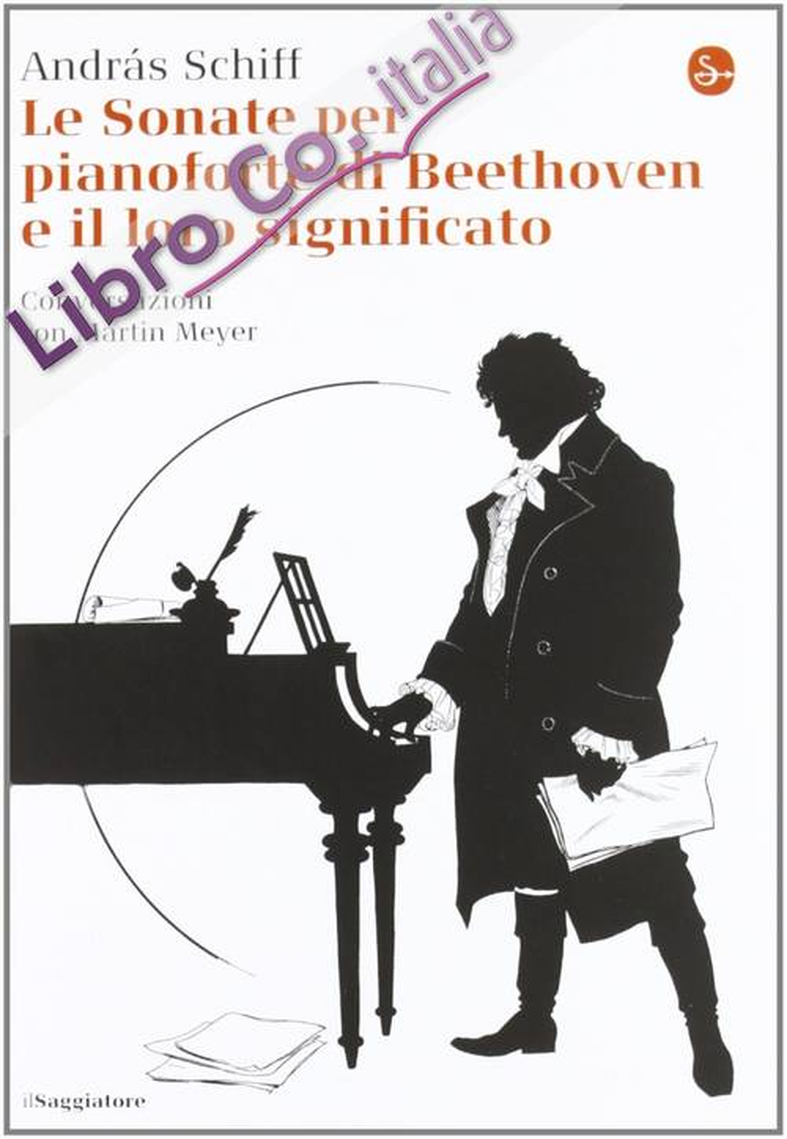 Le sonate per pianoforte di Beethoven e il loro significato.
