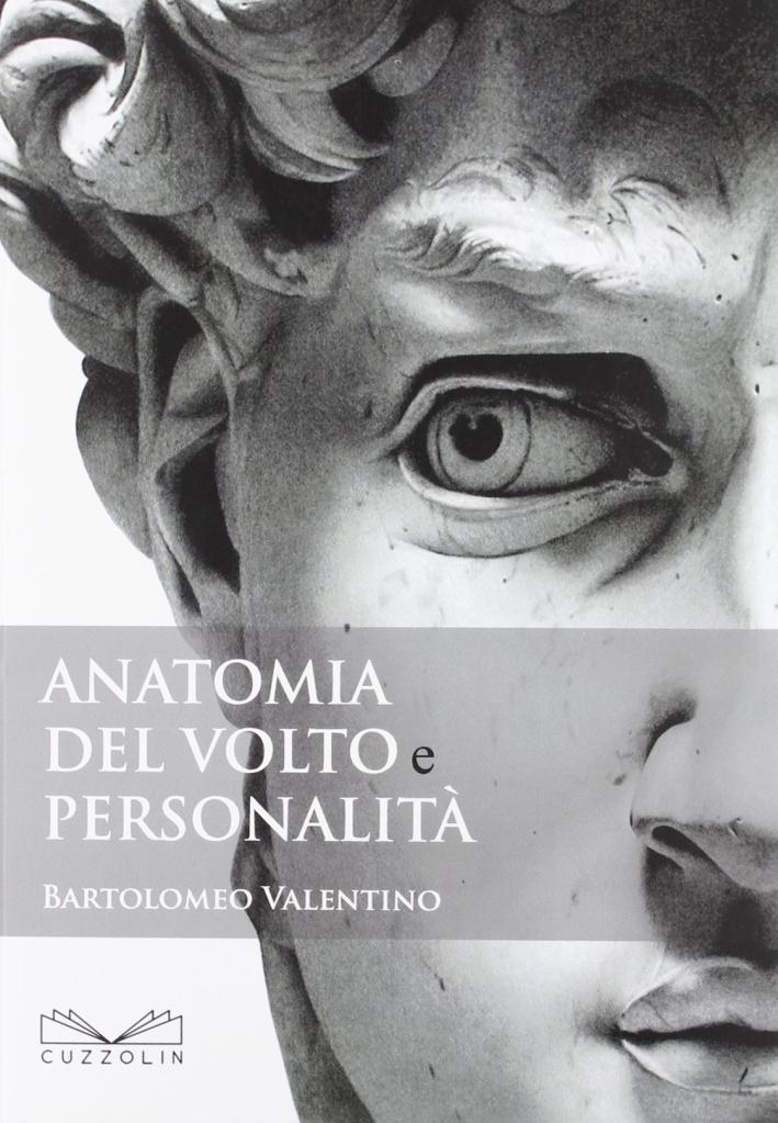 Anatomia del volto e personalità.