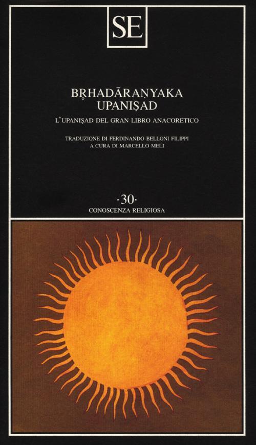 Brhadaranyka Upanisad.