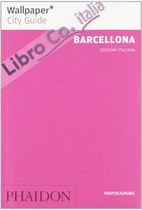 Barcellona. Wallpaper. City Guide