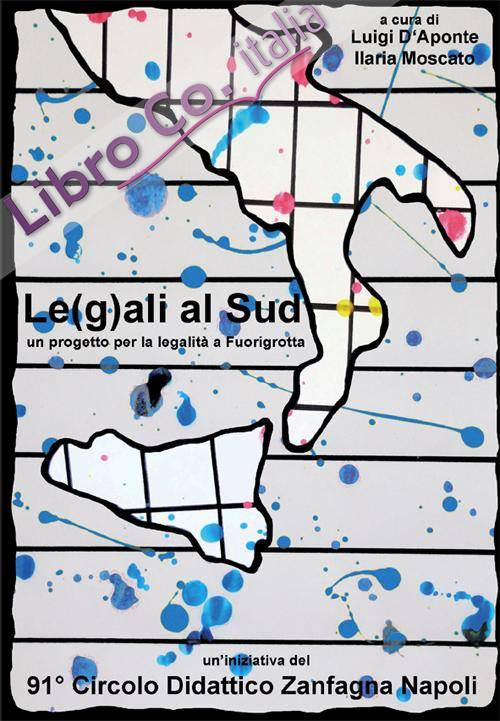 Le(g)ali al sud. Un progetto per la legalità a fuorigrotta.
