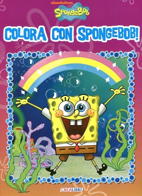 Colora con SpongeBob! Ediz. illustrata