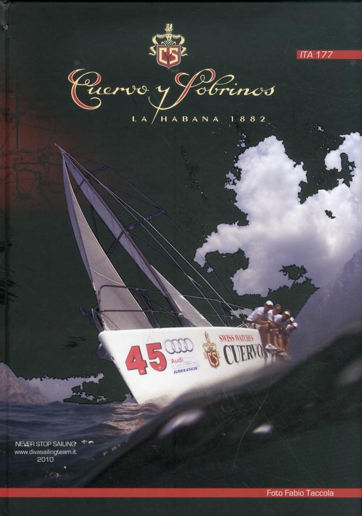 Cuervo y sobrinos. La Habana 1882. Diva sailing team 2010