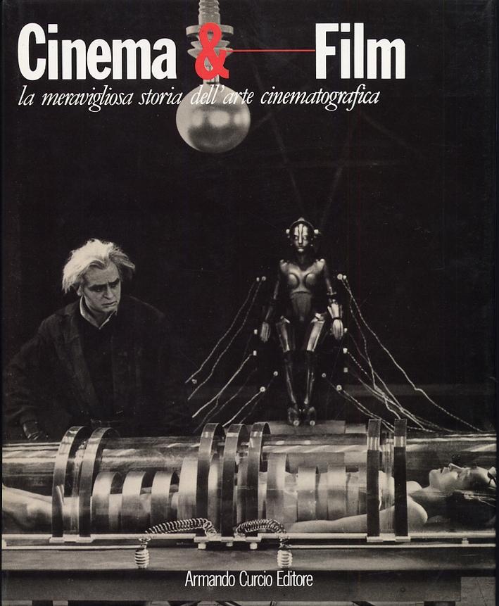 Cinema & film. La meravigliosa storia dell'arte cinematografica. Vol.2.