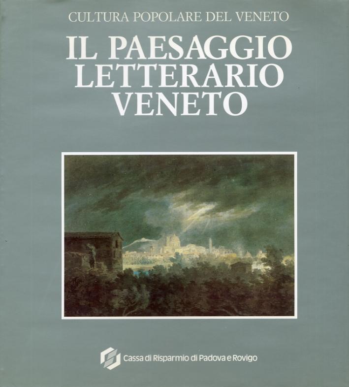 Cultura Popolare del Veneto. Il Paesaggio Letterario Veneto.