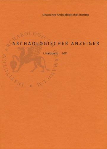 Archaeologischer Anzeiger. 2011/fasc.1.