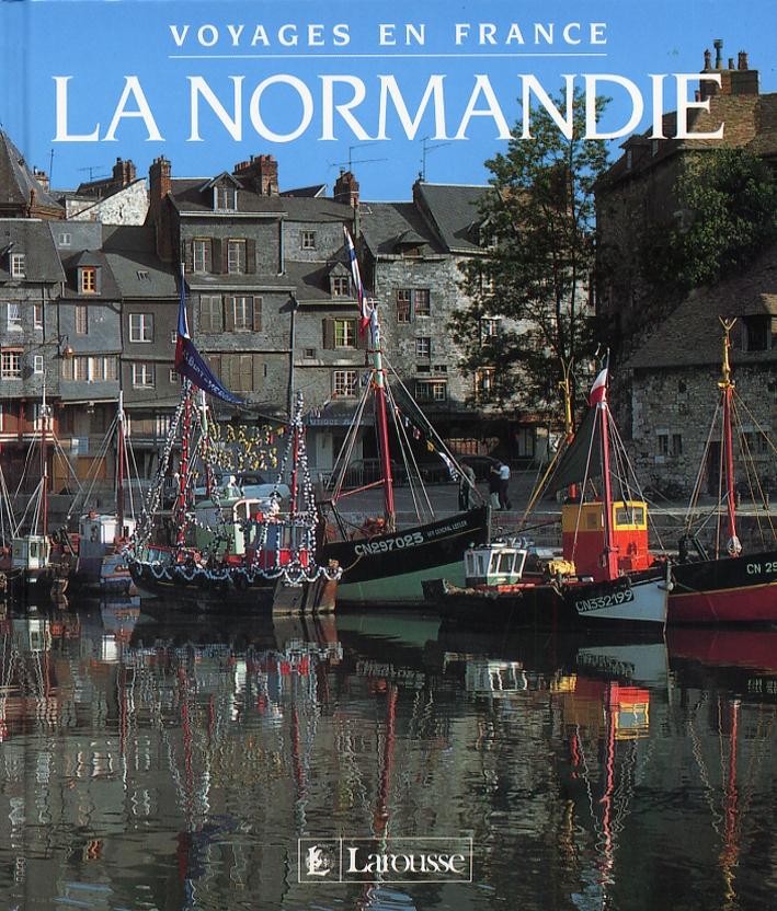 Voyages en France. La Normandie.
