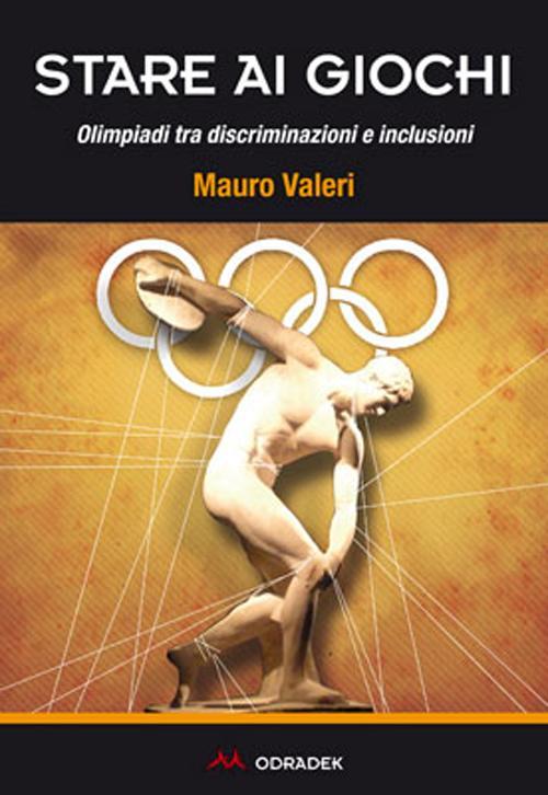 Stare ai giochi. Olimpiadi tra discriminazioni e inclusioni.