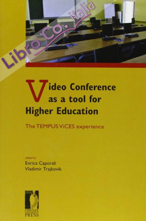 Video conference as a tool for higher education. The tempus vices experience