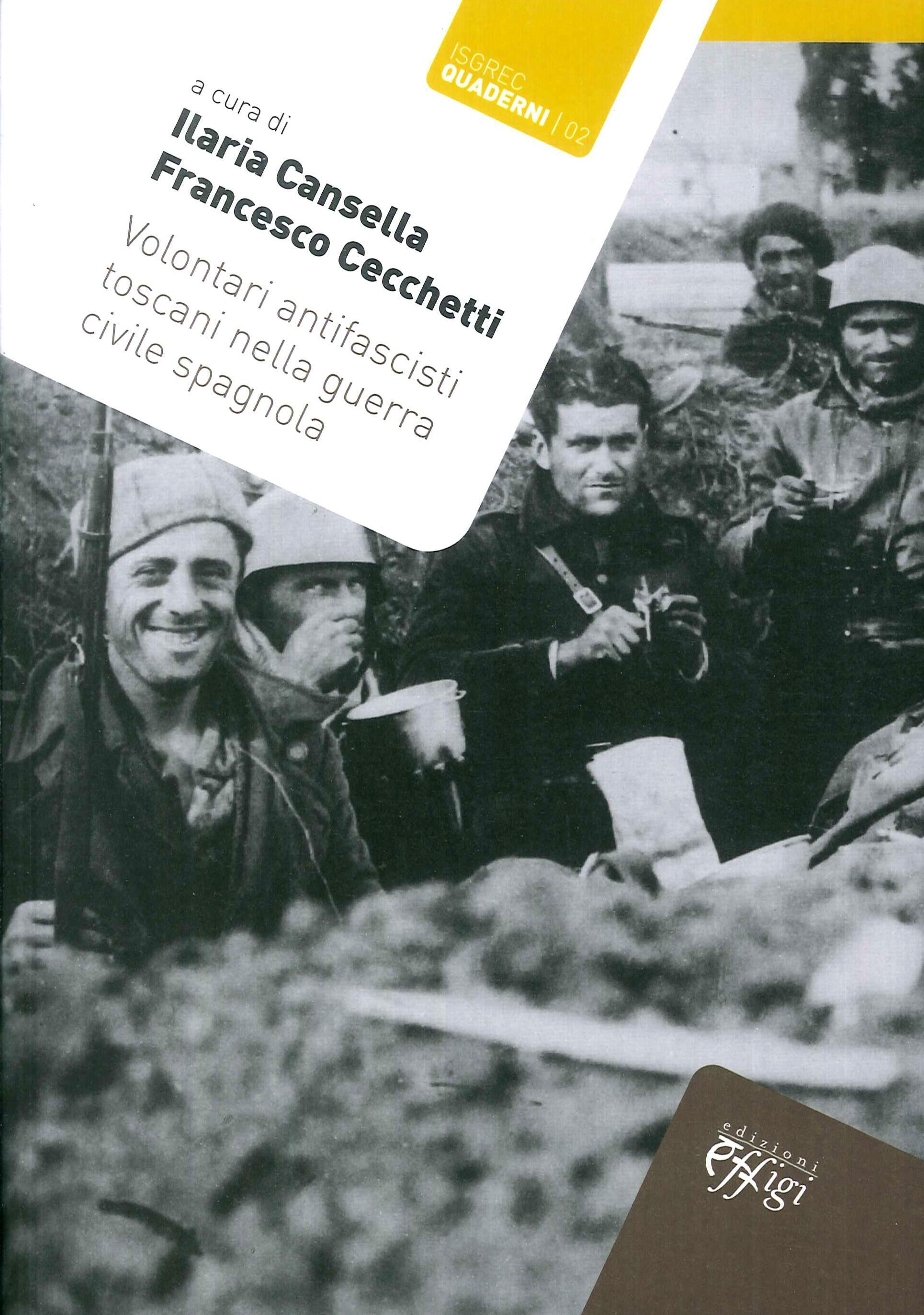 Volontari Antifascisti Toscani nella Guerra Civile Spagnola.
