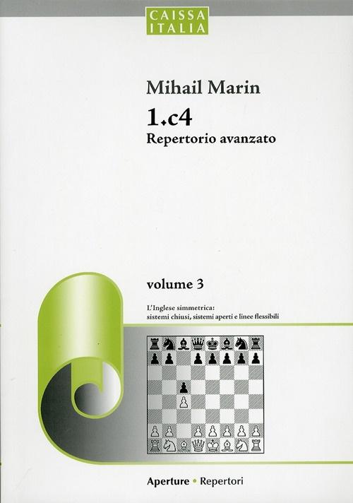 1.c4 Repertorio Avanzato. Volume 3.
