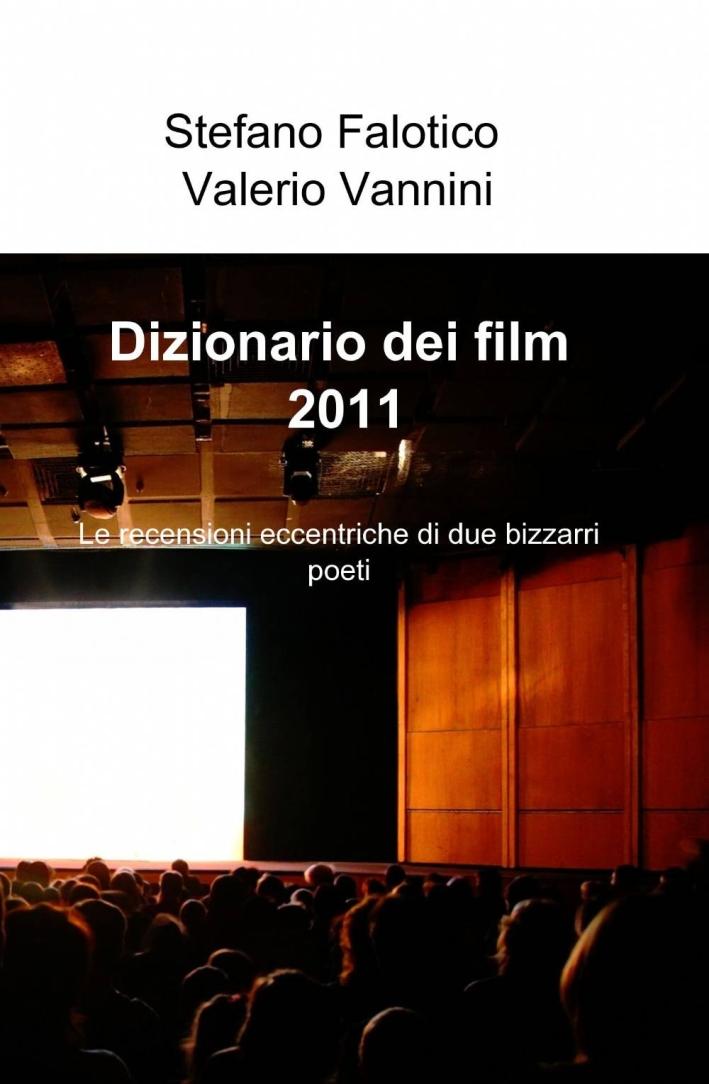 Dizionario dei film 2011.