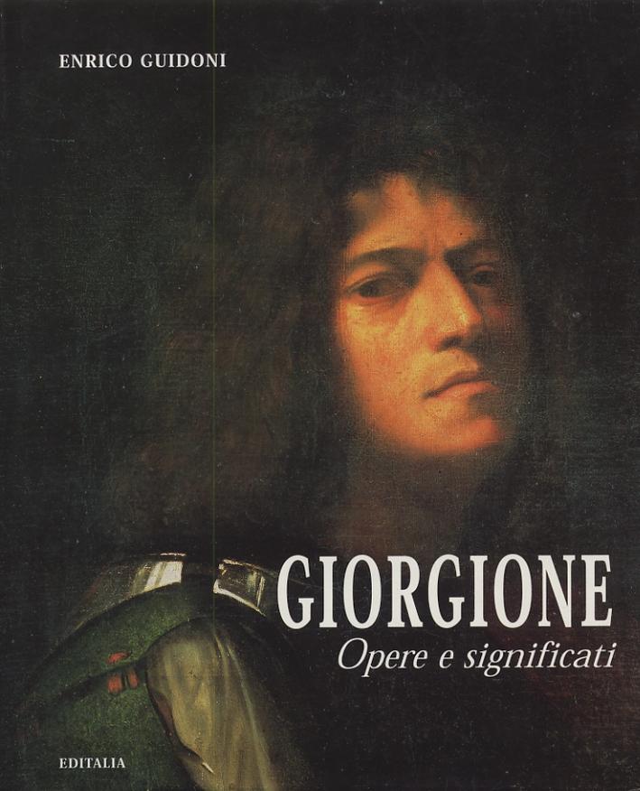 Giorgione. Opere e Significati