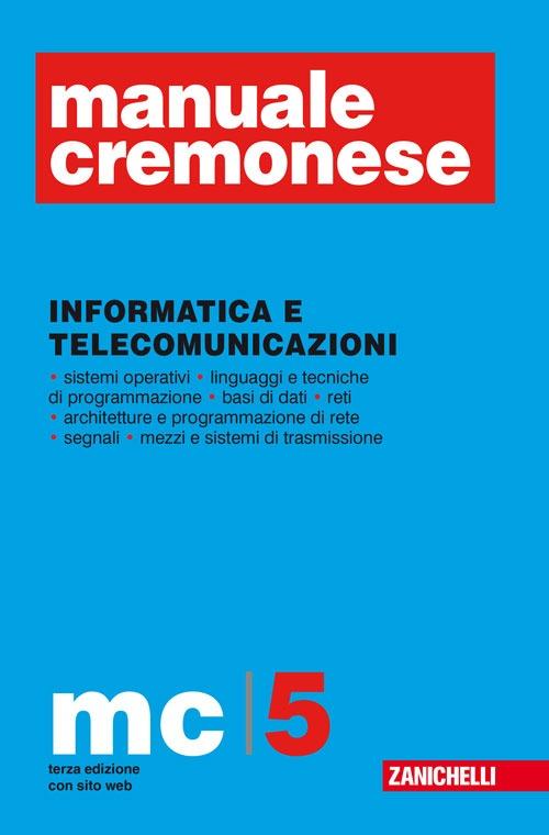 Manuale Cremonese vol. 1-5: Parte generale-Informatica e telecomunicazioni. Con aggiornamento online