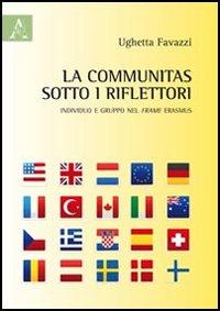 La communitas sotto i riflettori. Individuo e gruppo del frame Erasmus
