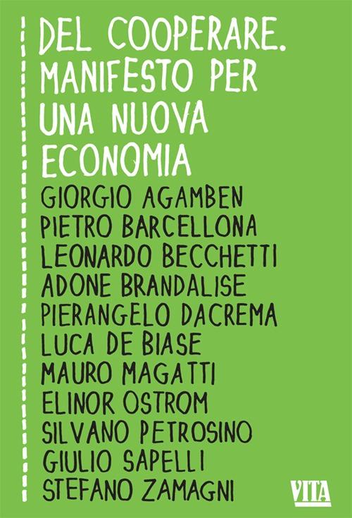 Del cooperare. Manifesto per una nuova economia