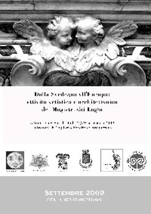 Dalla Sardegna all'Europa. Attività Artistica e Architettonica dei Magistri dei Laghi