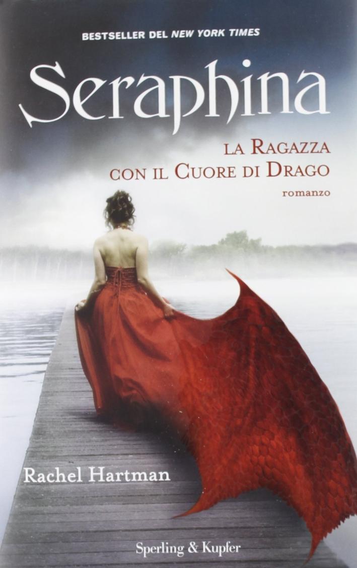 Seraphina. La ragazza con il cuore di drago